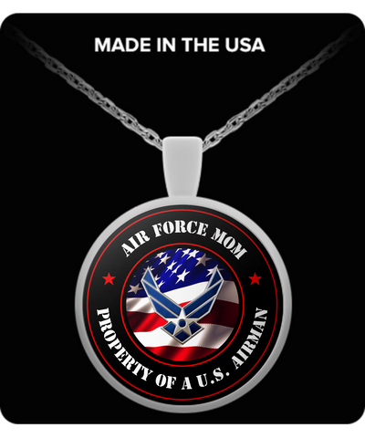 Military - Air Force Mom - Property of a U.S. Airman - Necklace