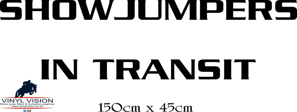 SHOWJUMPERS IN TRANSIT SIGN for lorry, trailer, horsebox stickers - Large size - Vinyl Vision