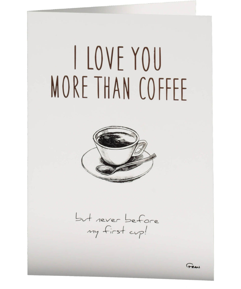 Greeting Card - Love You More Than Coffee - [Fab Cow] - Greeting Cards - Irish Gifts
