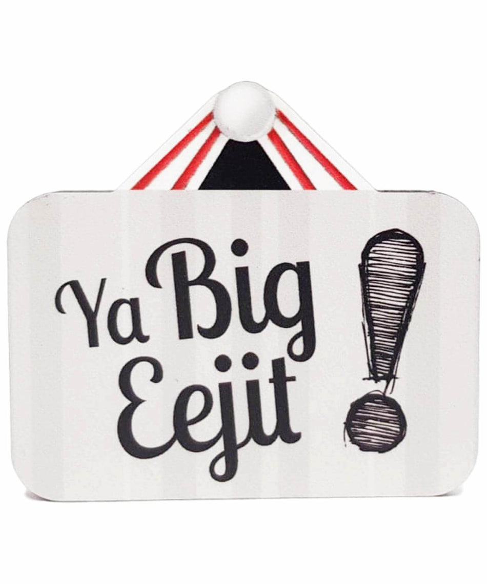 Irish Saying Magnet - Ya Big Eejit - [Avokado & Co] - Souvenir - Irish Gifts
