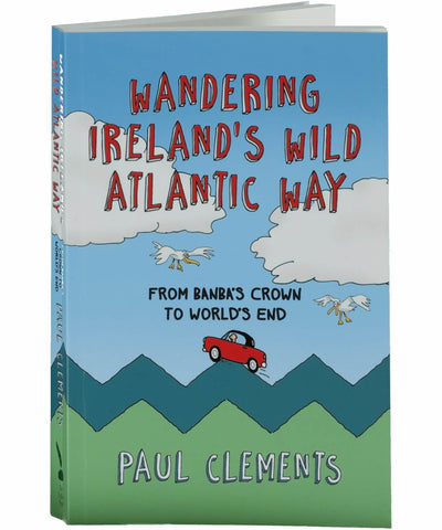 Wandering Irelands Wild Atlantic Way - [The Collins Press] - Books & Stationery - Irish Gifts