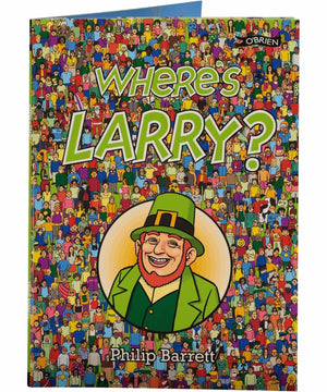 Where's Larry? - [The O'Brien Press] - Books & Stationery - Irish Gifts