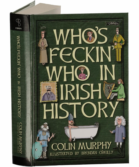 Whos Feckin Who in Irish History The OBrien Press Books