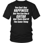 You Cant Buy Happiness But You Can Buy A Guitar Shirt