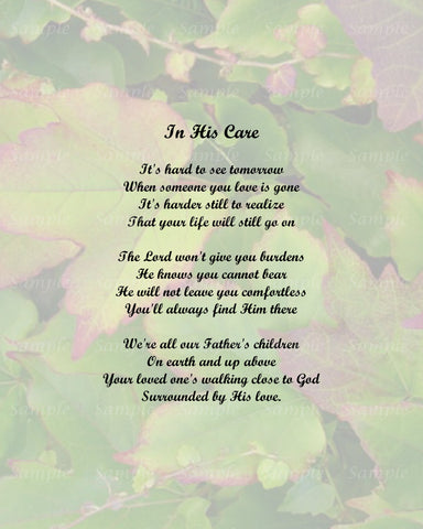 In His Care Memorial Poem, Memorial Gifts, Sympathy Gifts 8 x 10 Print