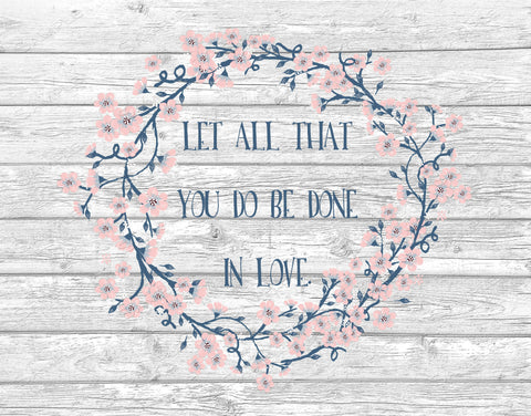 Nursery Decor Let All That You Do Be Done In Love Wall Art Print Home Decor 8 x 10 Print