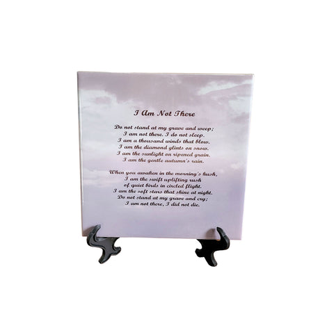 Memorial Gift, Memorial Poem, Sympathy Gifts 6 x 6 Ceramic Tile With Easel