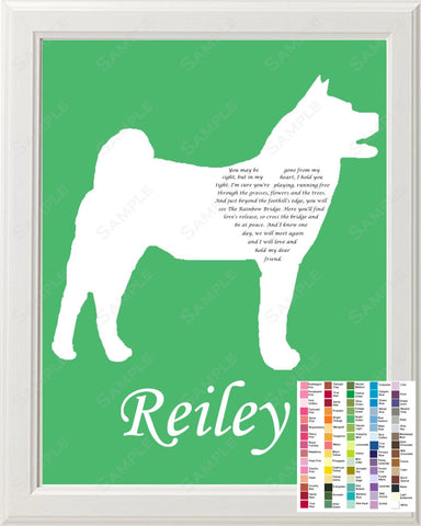 Personalized Akita Dog Akita Silhouette Rainbow Bridge Pet Memorial Love Poem Gift 8 X 10 Akita Dog Print