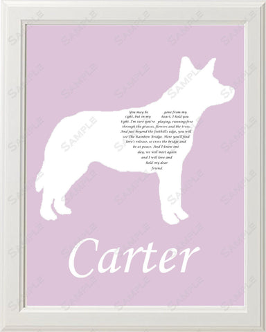 Custom Australian Cattle Dog Gift Australian Cattle Dog Silhouette Pet Memorial Love Poem Gift 8 X 10 Australian Cattle Dog Print