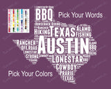 Texas State Map Word Art 8 x 10 Print Texas State Map Austin Word Art Gift Print - Texas Souvenirs Pick Your Colors And Words