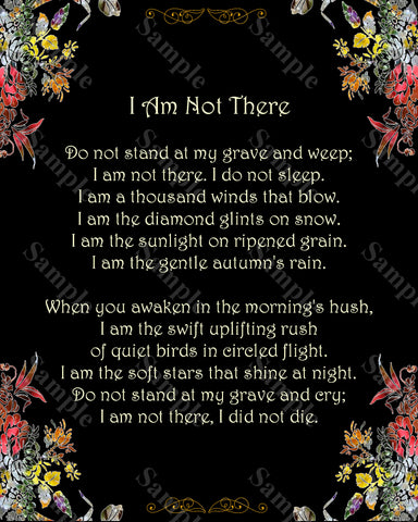 I Am Not There Poem Loss of Loved One Poem Grief Grieving 8 x 10 Print