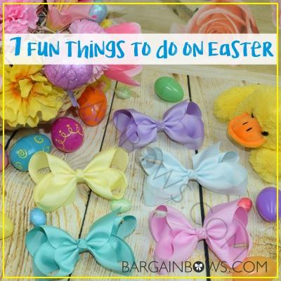 7 Fun Things to do on Easter