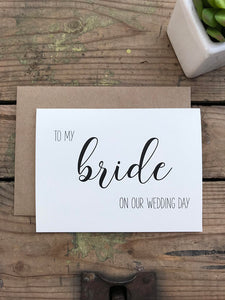 Wedding Card - To My Bride On Our Wedding Day