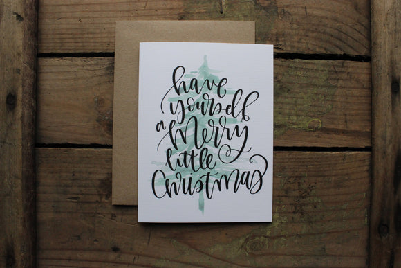 Have have yourself a Merry Little Christmas Cards