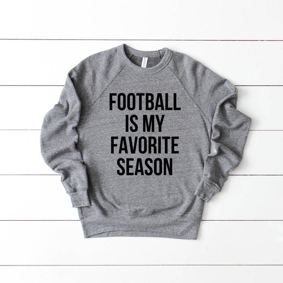 Football is My Favorite Season Fleece Crew