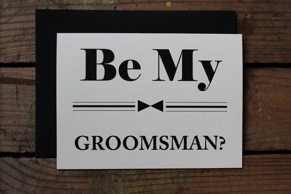 Be my Groomsman Card