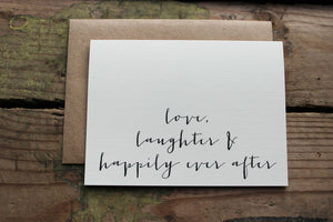 Love, Laughter and Happily Ever After Thank You