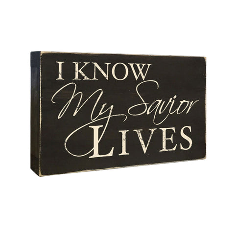 I Know My Savior Lives Box Sign, Decorative Accent LDS Word Art