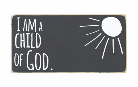 I Am a Child of God Mini Block, 6x3