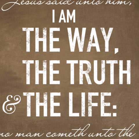 Jesus said unto him, I am the way, the truth & the life Canvas Art, 18x24