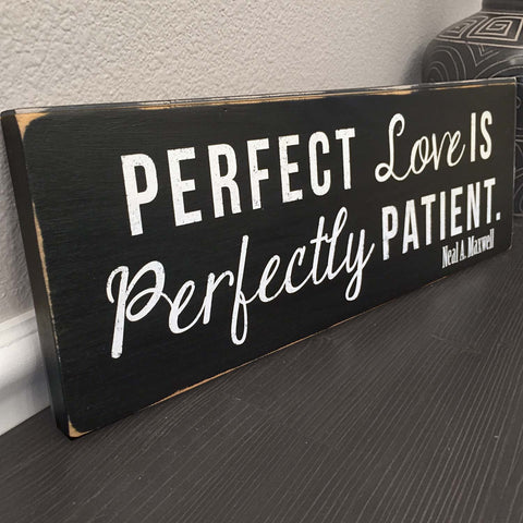 Perfect Love is Perfectly Patient Wall Art, 16x5.5