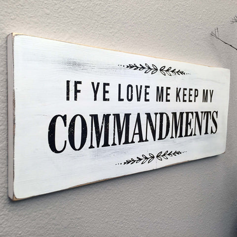 If Ye Love Me Keep My Commandments Wall Art, 18x7