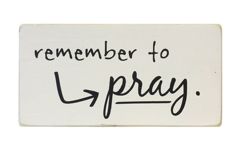 Remember To Pray Mini Block, 6x3