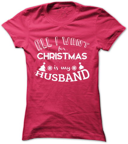 All I Want For Christmas Is My Husband