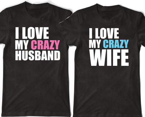 Couple Shirts - Crazy Wife & Husband