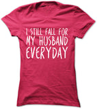 I Still Fall For My Husband