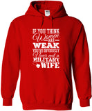 Never Met A Military Wife