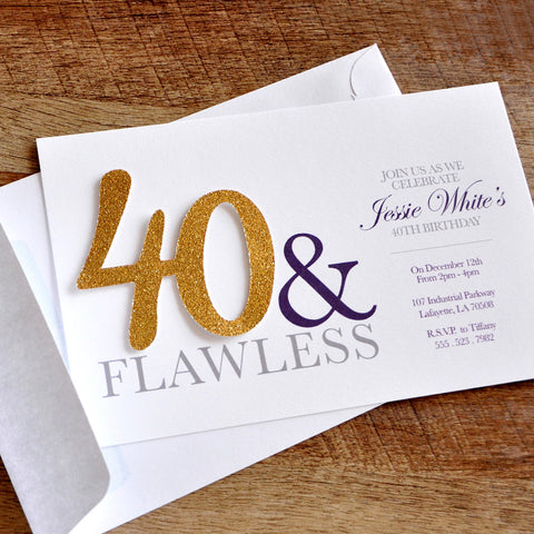 40th Birthday Invitations and Envelopes for Men and Women. We Print, Cut, Glue and Ship to You in 1-3 Business Days.