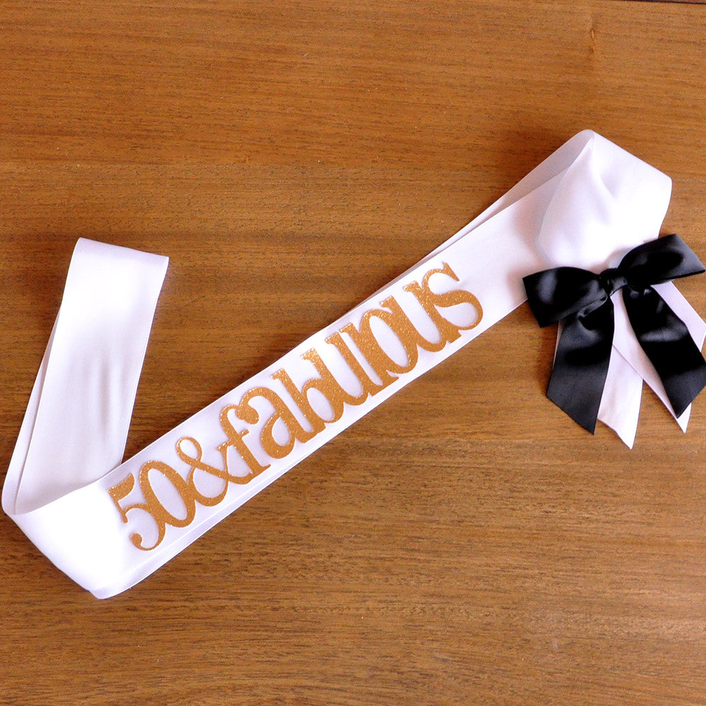 50 and Fabulous Sash. Handcrafted in 1-3 Business Days. 50th Birthday Ideas. 50th Birthday Sash.