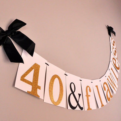 40th Birthday Decoration Handcrafted In 1 3 Business Days 40 Flawless Banner
