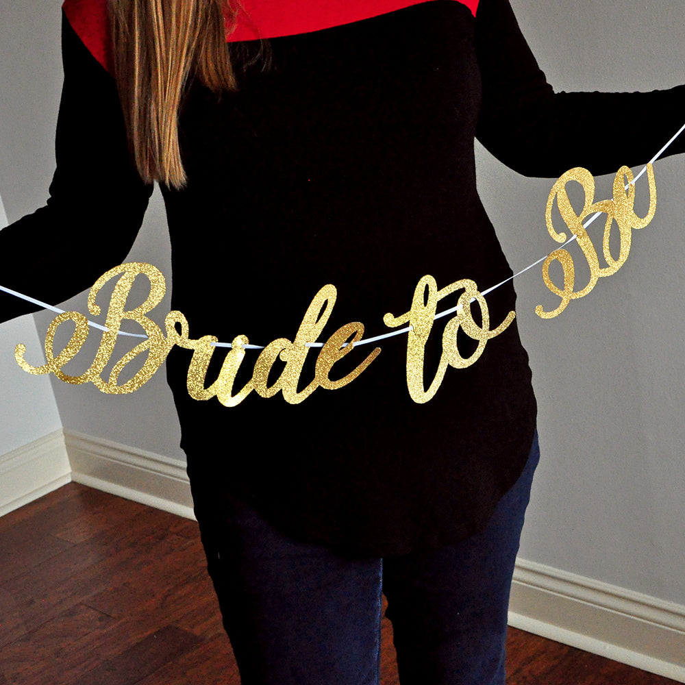 Bride to Be Banner. Handcrafted. Ships in 1-3 Business Days. Gold Bridal Shower Decorations. Bridal Shower Banner.