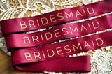 Bridesmaid Sash (QTY. 1). Made in 1-3 Business Days. Burgundy and Gold Bridesmaid Sash. Bridesmaid Sash for Bachelorette Party.