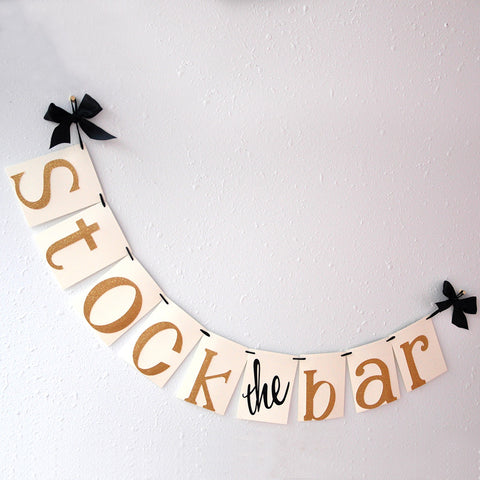 "Stock the Bar Decorations.  Ships in 1-3 Business Days.  ""Stock the Bar"" Banner.  Couple's Shower Decorations."