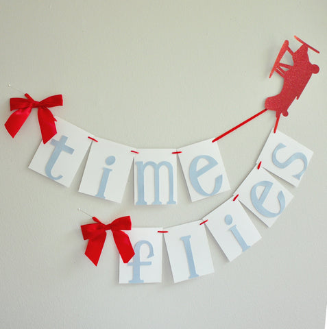 Airplane Party Decoration.  Time Flies Birthday Banner.