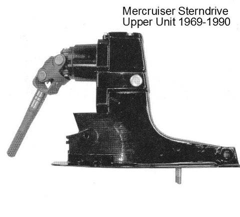 Mercruiser Sterndrive Upper Unit 4 - 6 - 8 cyl. 1969-1990
