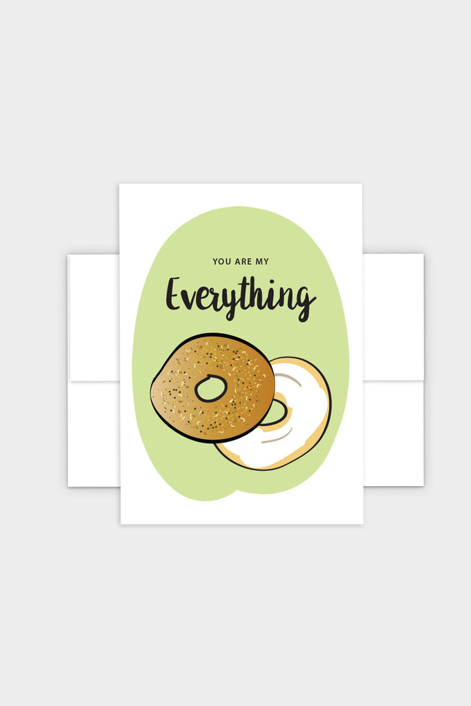 You Are My Everything Bagel - Greeting Card