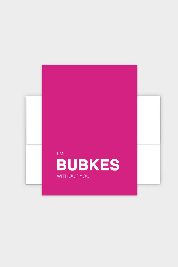 I'm Bubkes Without You - Yiddish Greeting Card