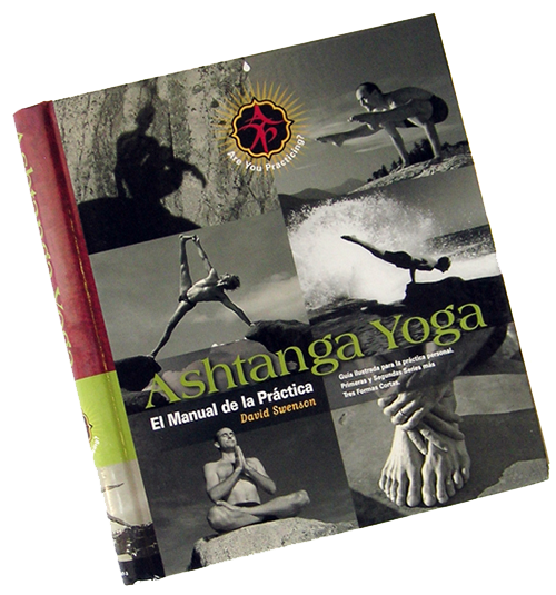 Ashtanga Yoga - The Practice Manual (SPANISH VERSION) - Ashtanga Yoga Productions