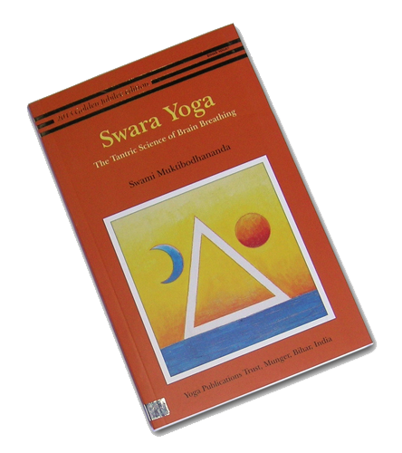 Swara Yoga: The Tantric Science of Brain Breathing - Ashtanga Yoga Productions