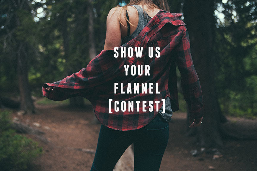 Weekend Tee Show us your Flannel Contest
