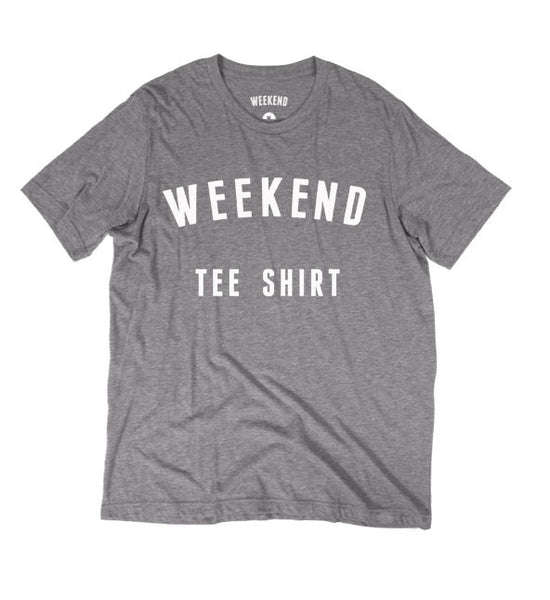 Weekend Tee Shirt