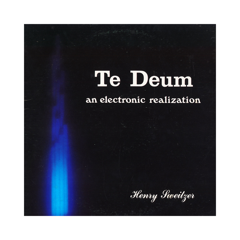 "Henry Sweitzer ""Te Deum: An Electronic Realization"" (USA) CP179 CDr"