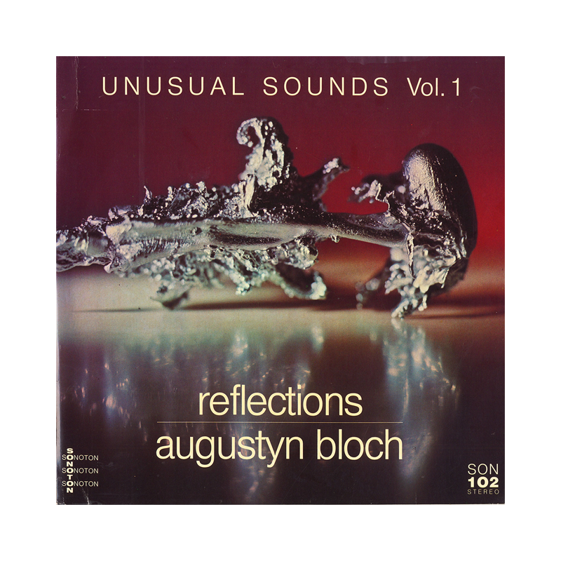 "Augustyn Bloch ""Unusual Sounds: Reflections / The Brain"" (Poland) CP180-181 Double CDr"