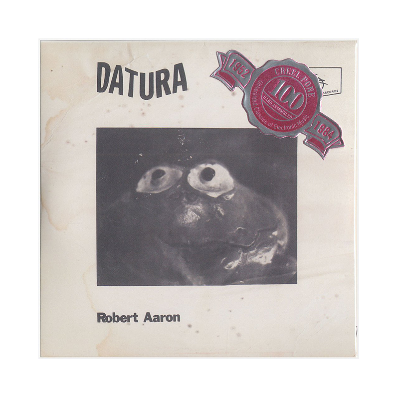 "Robert Aaron ""Datura / The Last Ten Minutes"" CP190-191 Double CDr"