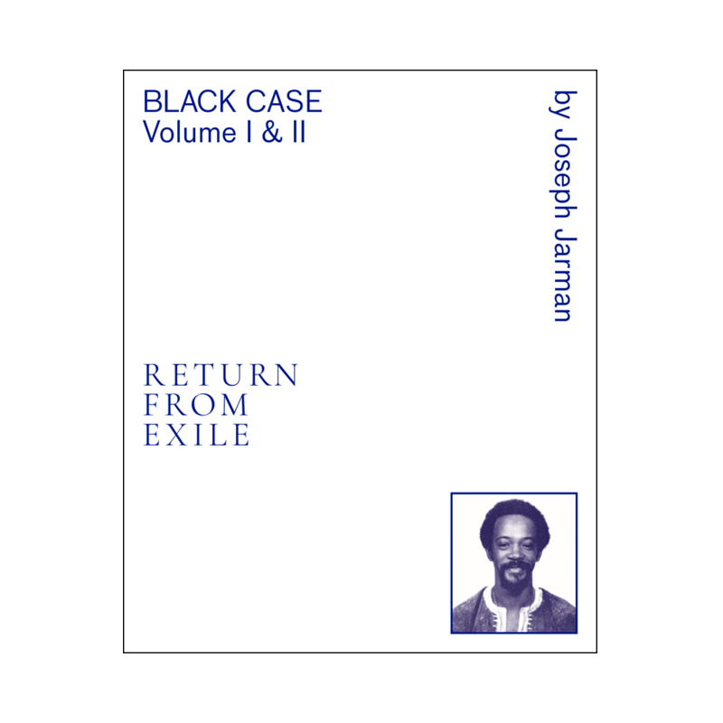 Joseph Jarman: Black Case Volume I and II: Return From Exile