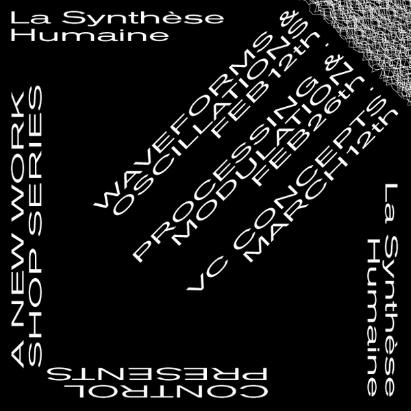 "La Synthèse Humaine - Workshop #1 ""Waveforms and Oscillations"""